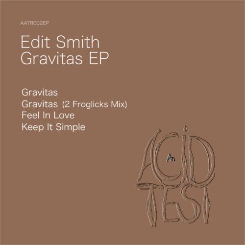 Edit Smith - Gravitas EP